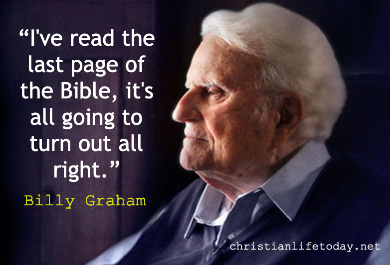 Billy Graham Timeless Quotes | Christian Life Today