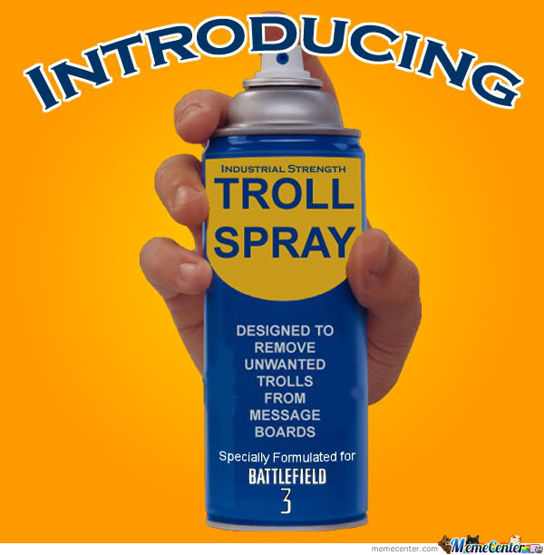 Troll Spray by biffjerky - Meme Center